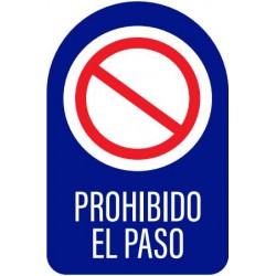 Vinilo adhesivo prohibido el paso